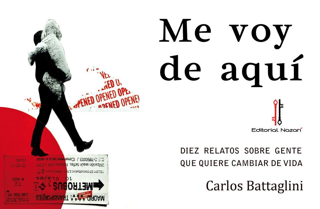 Me voy de aquí de Carlos Battaglini